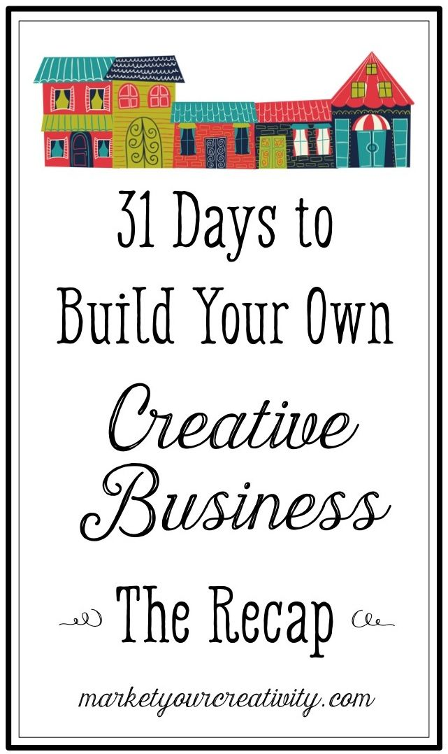 31 Days to Build Your Own Creative Business | Marketing Creativity by Lisa Jacobs