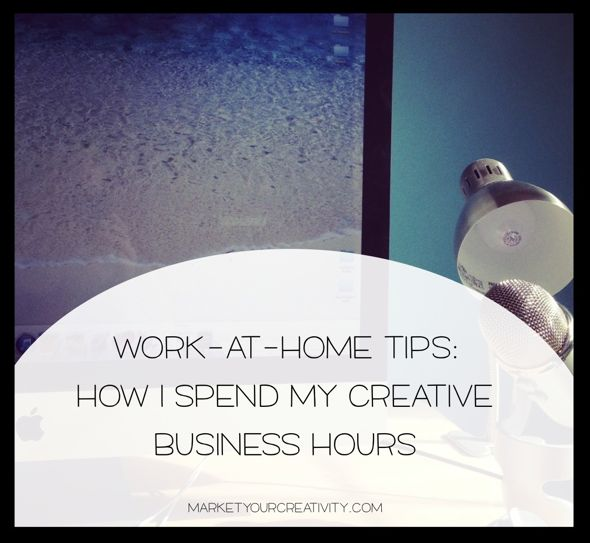 Work-at-home Time Management | July 2014 Marketing Creativity