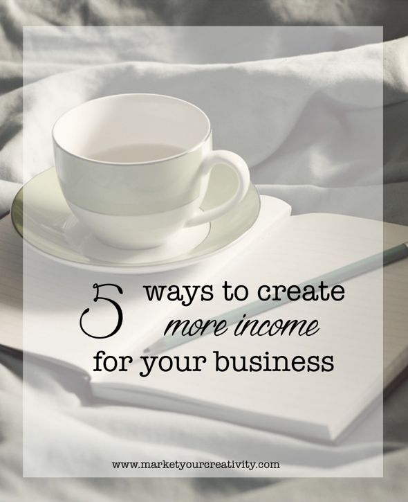 5 Ways Create More Income for Your Business