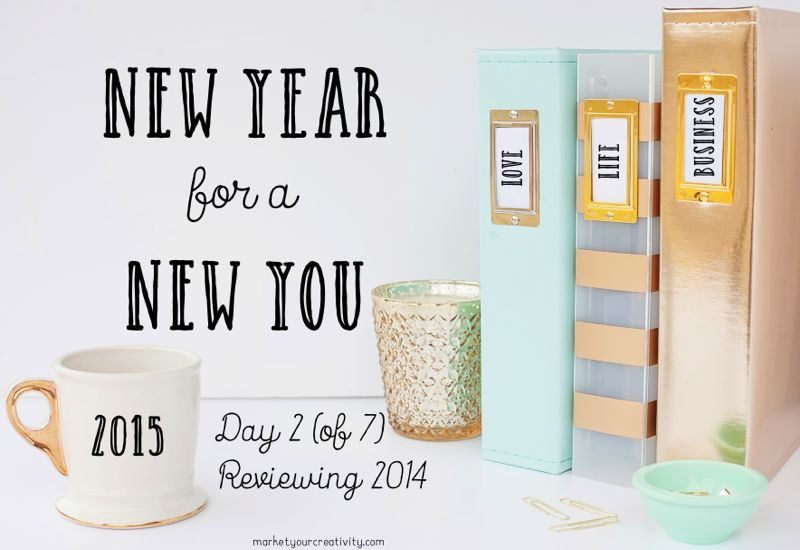 Day 2 of New Year for a New You | marketing creativity by lisa jacobs