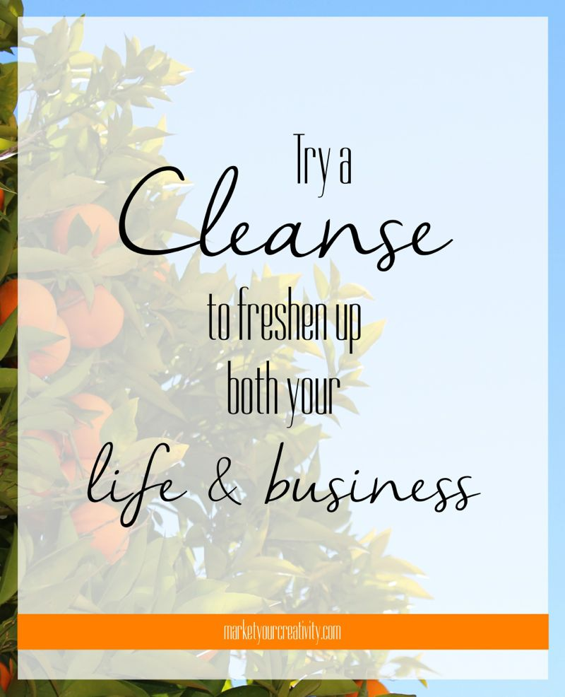 Try a Cleanse | Marketing Creativity