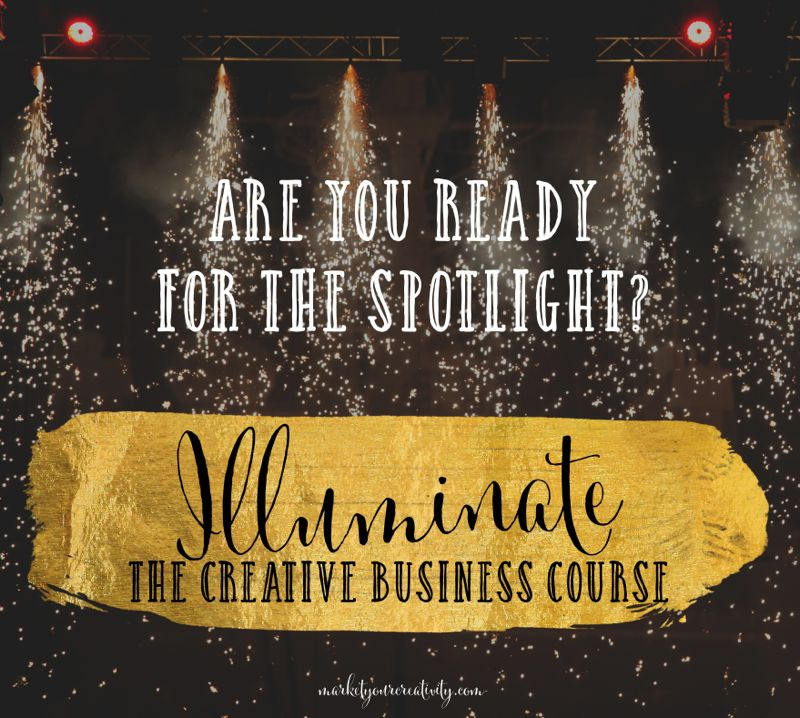 Illuminate: The Creative Business Course by Lisa Jacobs