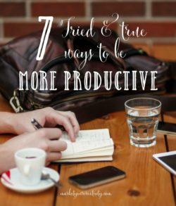 7 proven ways to be more productive (you won't believe #6!)
