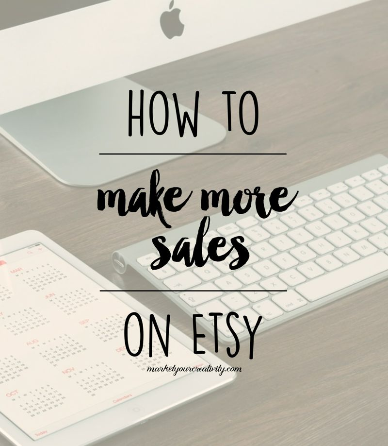 Make More Sales on Etsy
