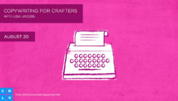 Copywriting for Crafters on CreativeLive by Lisa Jacobs