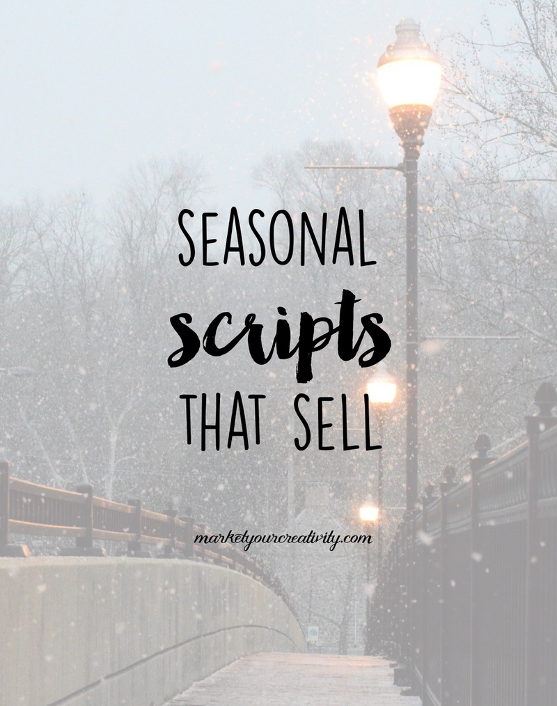 Triggers to YES! Seasonal scripts that sell