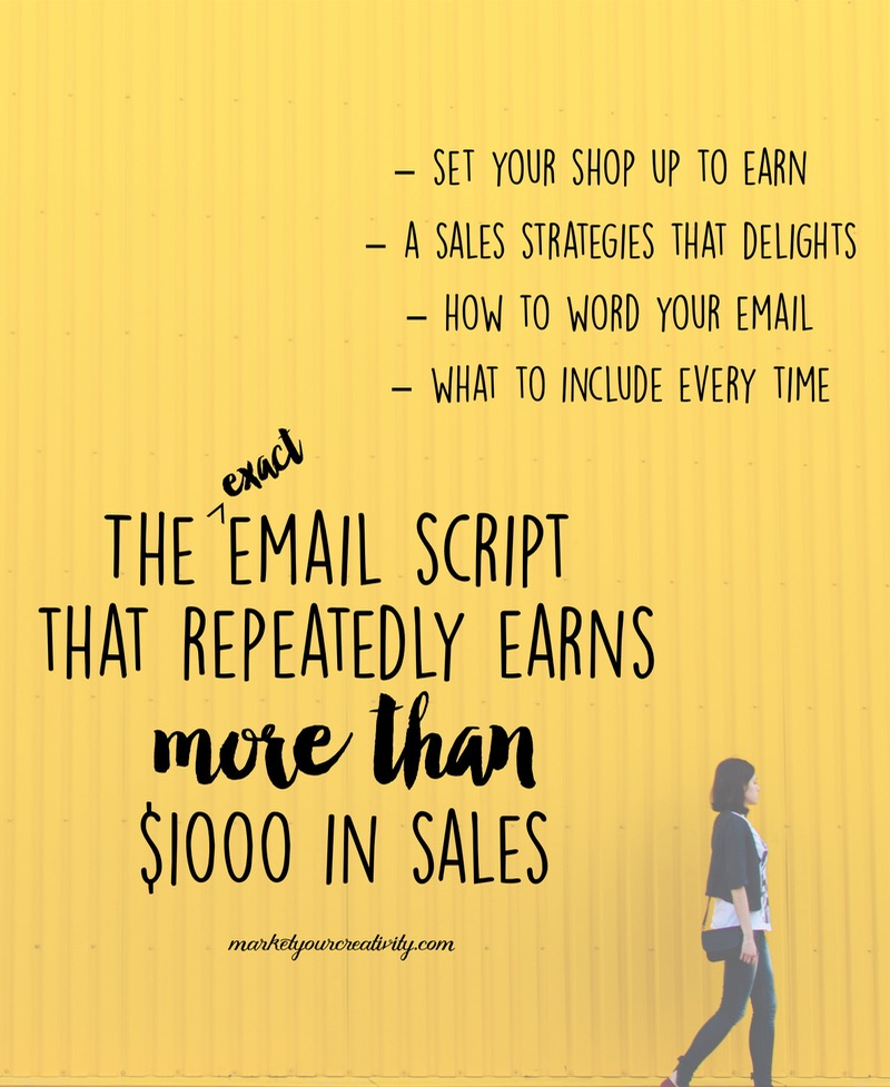 the *exact* email script that routinely earns me more than $1,000 in sales