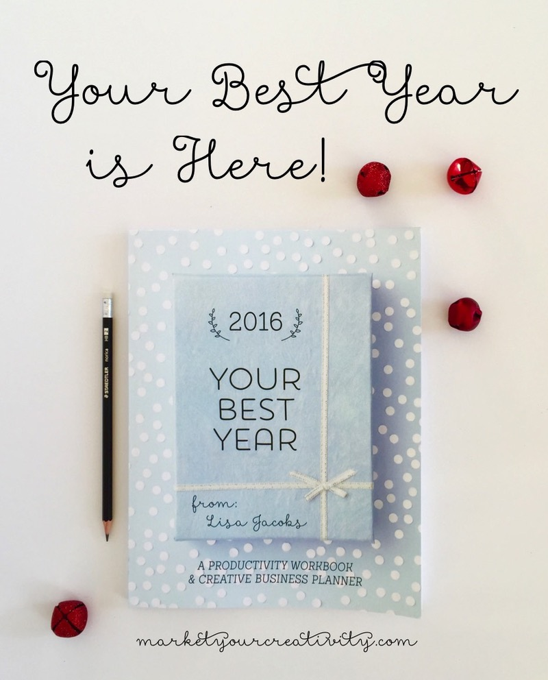 Your Best Year 2016: Productivity Workbook and Creative Business Planner