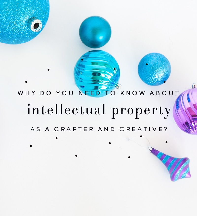 What you need to know about intellectual property (copyrights and trademarks) as an artist or maker