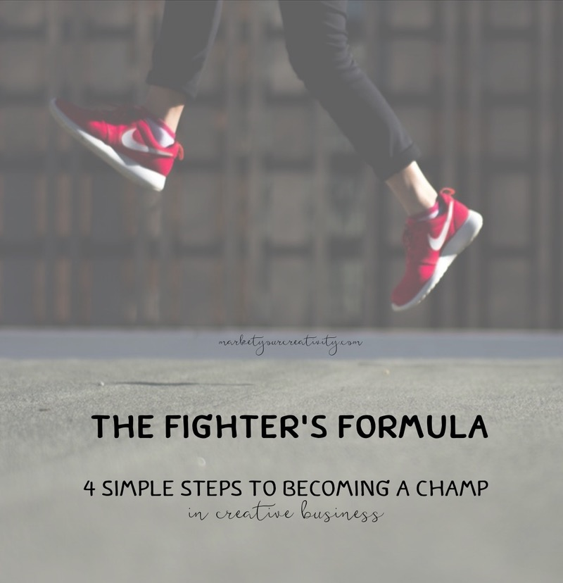 The Fighter's Formula: Creative Business