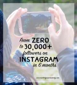 How I went from zero to 30K followers on Instagram in six months!