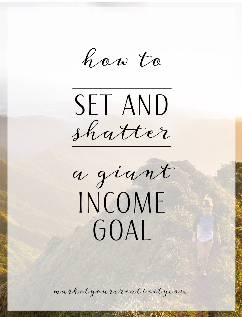 how to set and shatter your giant income goal in online business