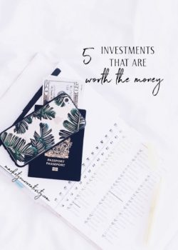 5 investments worth the money