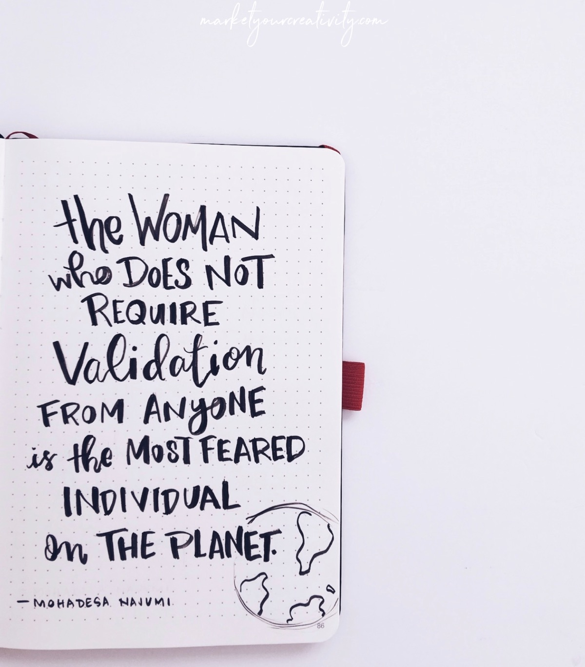 The woman who does not require validation