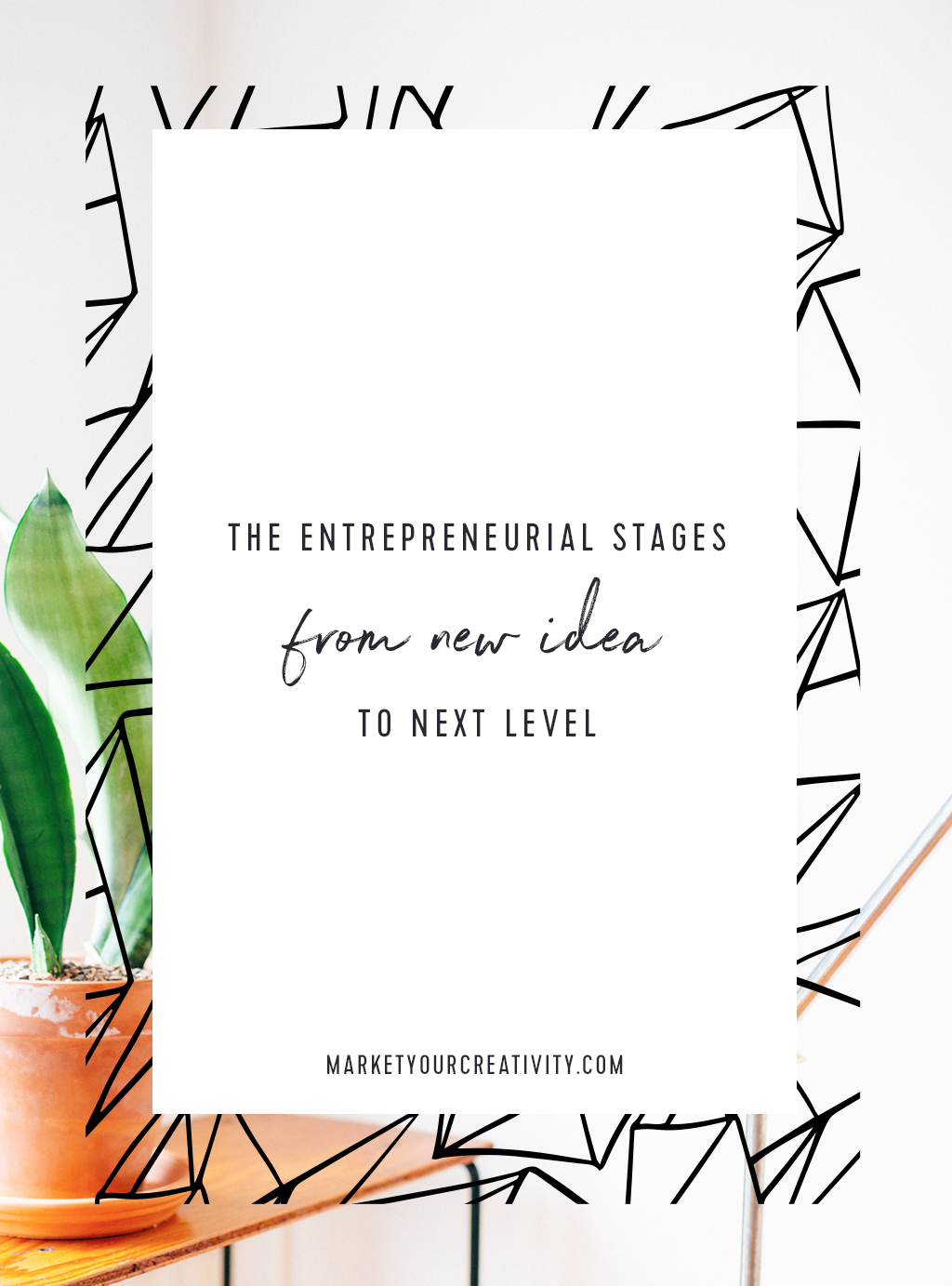 The Entrepreneurial Stages