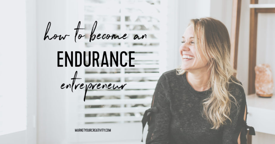 how to become an endurance entrepreneur