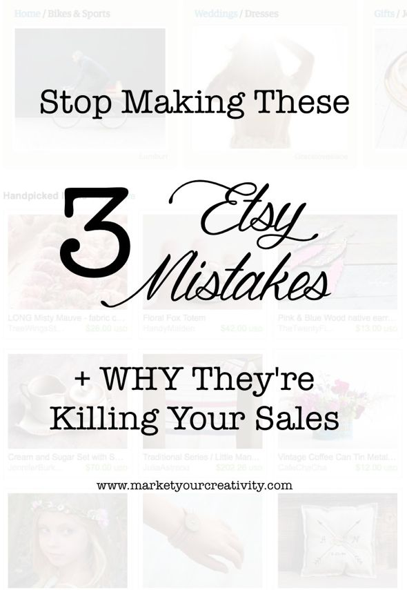 Stop making these 3 (common) Etsy mistakes + WHY they're killing your sales